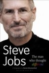 Steve Jobs The Man Who Thought Different - Karen Blumenthal