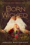 Born Wicked - Jessica Spotswood