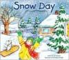 Snow Day: Outside My Window - Sue Kassiner