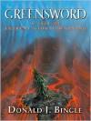 Greensword: A Tale of Extreme Global Warming - Donald J. Bingle