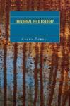 Informal Philosophy - Avrum Stroll