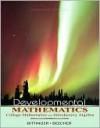 Developmental Mathematics: College Mathematics and Introductory Algebra - Marvin L. Bittinger, Judith A. Beecher
