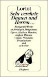 Sehr verehrte Damen únd Herren - Loriot, Daniel Keel