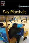 Sky Marshals - Mark Beyer, Jennifer Silate, Erica Clendening, Michelle Innes