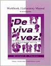 Workbook/Lab Manual to Accompany de Viva Voz Workbook/Lab Manual to Accompany de Viva Voz - Michael Thomas, Pennie Nichols-Alem, Joan Parmer Barrett, Judith E. Arnold, Parmer Barrett