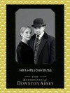 Mr and Mrs John Bates (Downton Abbey Shorts, Book 9) - Jessica Fellowes, Matthew Sturgis