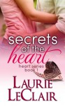 Secrets Of The Heart - Laurie LeClair