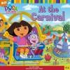 At the Carnival (Dora the Explorer) - Leslie Valdes