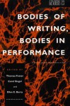 Genders 23: Bodies of Writing, Bodies in Performance - Thomas Foster, Carol Siegel, Ellen E. Berry