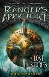 Ranger's Apprentice 11: The Lost Stories - John Flanagan