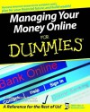 Managing Your Money Online for Dummies - Kathleen Sindell