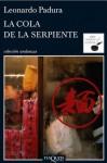 La cola de la serpiente - Leonardo Padura Fuentes
