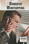 Domestic Wiretapping - Sylvia Engdahl