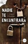 Nadie te encontrará (Spanish Edition) - Chevy Stevens