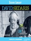 David Sedaris: Live at Carnegie Hall/Live for Your Listening Pleasure - David Sedaris