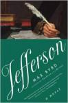 Jefferson: A Novel - Max Byrd