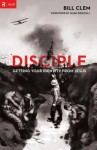 Disciple: Getting Your Identity from Jesus - Bill Clem, Mark Driscoll