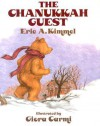 The Chanukkah Guest - Eric A. Kimmel, Giora Carmi