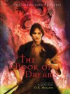The Chronicles of Faerie (Book 4): The Book of Dreams (Chronicles of Faerie, The) - O.R. Melling