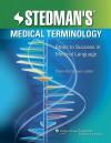 Stedman's Medical Terminology: Steps to Success in Medical Language - Stedman's, Charlotte Creason