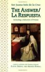The Answer & La Respuesta - Juana Inés de la Cruz