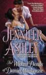 The Wicked Deeds of Daniel MacKenzie - Jennifer Ashley