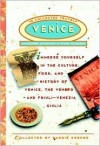 Venice: The Collected Traveler: An Inspired Anthology and Travel Resource - Barrie Kerper