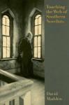 Touching the Web of Southern Novelists - David Madden