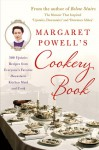 Margaret Powell's Cookery Book: 500 Upstairs Recipes from Everyone's Favorite Downstairs Kitchen Maid and Cook - Margaret Powell