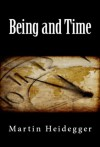 Being and Time - Martin Heidegger