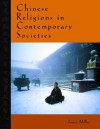 Chinese Religions in Contemporary Societies - James Miller