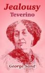 Jealousy: Teverino - George Sand
