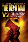 The Dead Man Vol 2 (The Dead Woman, Blood Mesa, Kill Them All) (Advance Reader's Copy) - David McAfee, Harry Shannon, James Reasoner