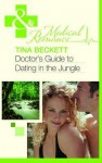 Doctor's Guide to Dating in the Jungle - Tina Beckett