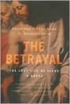 The Betrayal - W. Michael Gear, Kathleen O'Neal Gear