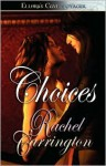 Choices - Rachel Carrington