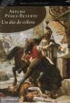 Un día de cólera (hardcover) - Arturo Pérez-Reverte