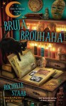 Bruja Brouhaha - Rochelle Staab