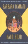 Hard Road: A Cat Marsala Mystery - Barbara D'Amato