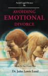 Avoiding emotional divorce - John Lewis Lund