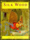 Silk Wood - Gill Davies