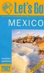 Let's Go Mexico 2002 - Let's Go Inc.