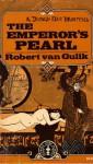 The Emperor's Pearl - Robert van Gulik
