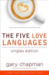 The Five Love Languages Singles Edition - Gary Chapman
