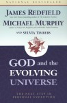 God & the Evolving Universe PA - James Redfield, Michael Murphy