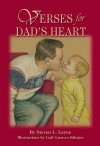 Verses for Dad's Heart - Steven L. Layne
