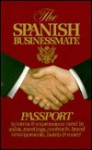 The Spanish Businessmate ~ Passport to terms & expressions used in sales, meetings, contracts, travel arrangements, hotels & more! - Lexus Ltd.