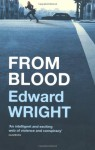 From Blood - Edward Wright