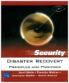 Disaster Recovery: Principles and Practices - April Wells, Timothy Walker