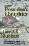 Poseidon's Daughter - Diane A.S. Stuckart